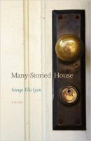 George Ella Lyon will read from her collection, Many-Storied House
