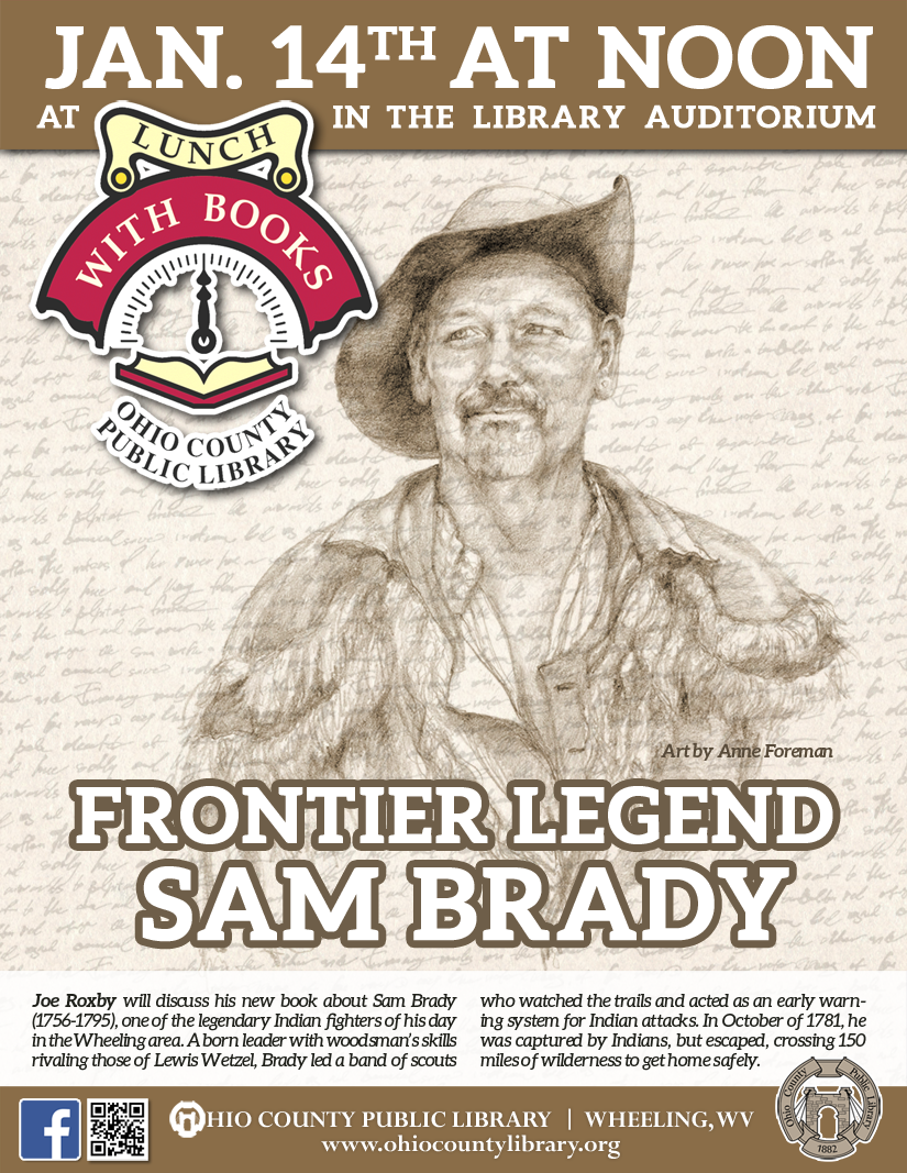 Lunch With Books: January 14, 2020 at noon - Frontier Legend Sam Brady