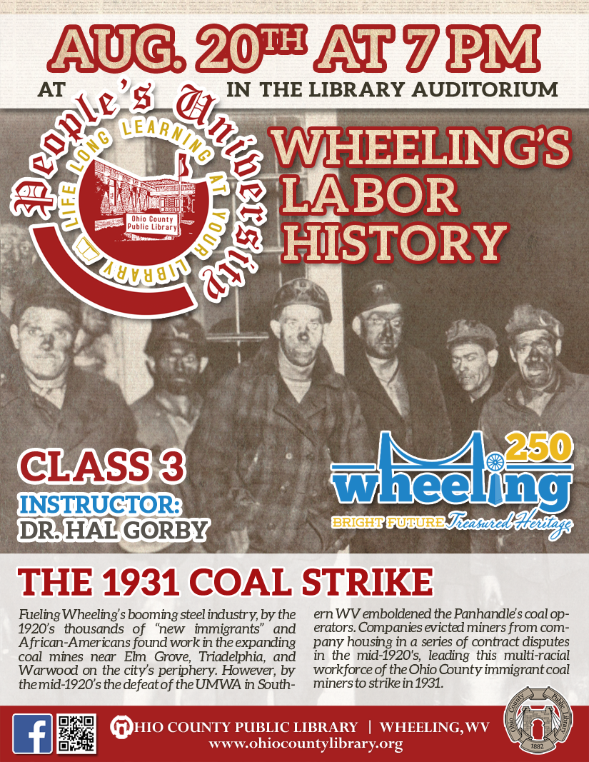 People's University: August 20 at 7 pm - Wheeling's Labor History, Class 1