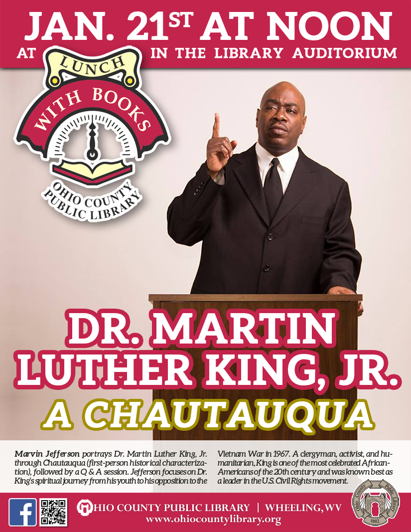 Lunch With Books: January 21, 2020 at noon - Dr. Martin Luther King, Jr. - A Chautauqua