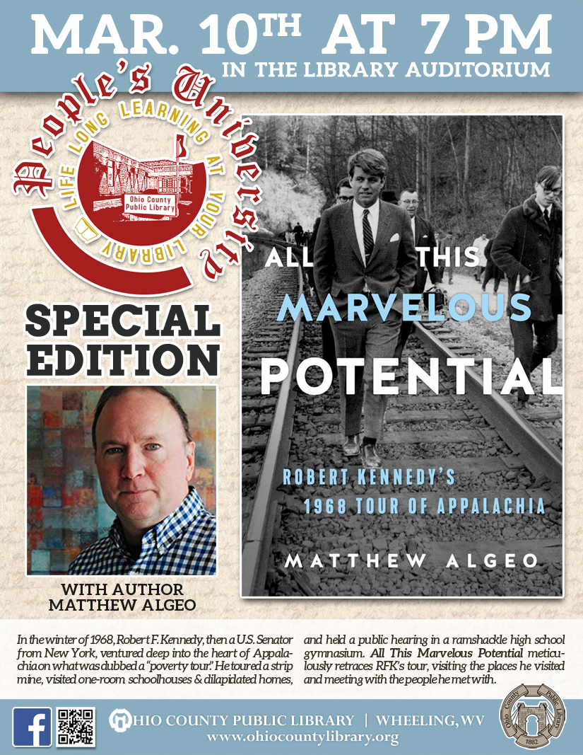 Special one night edition of People's University: March 10 at 7 pm - Robert Kennedy's 1968 Tour of Appalachia with author Matthew Algeo