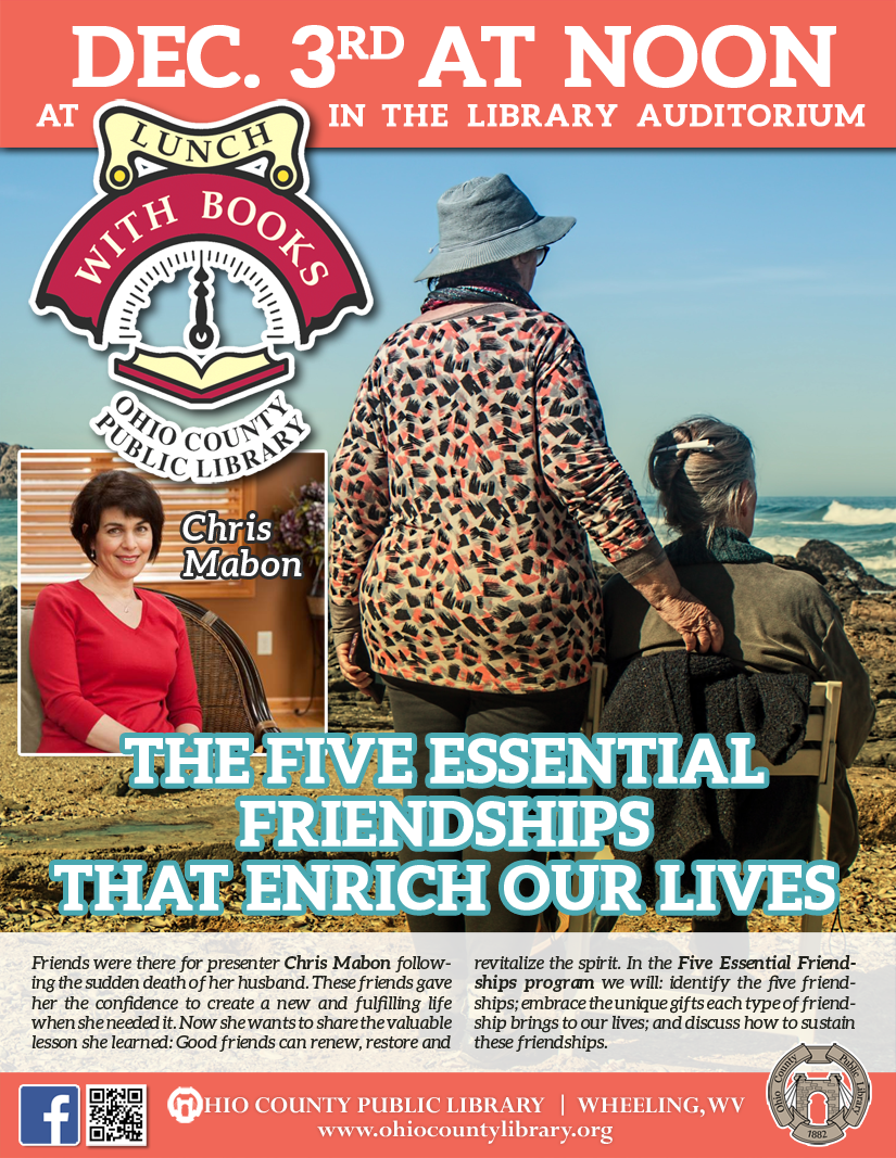 Lunch With Books: December 3 at noon - The Five Essential Friendships That Enrich Our Lives  with Christine Mabon