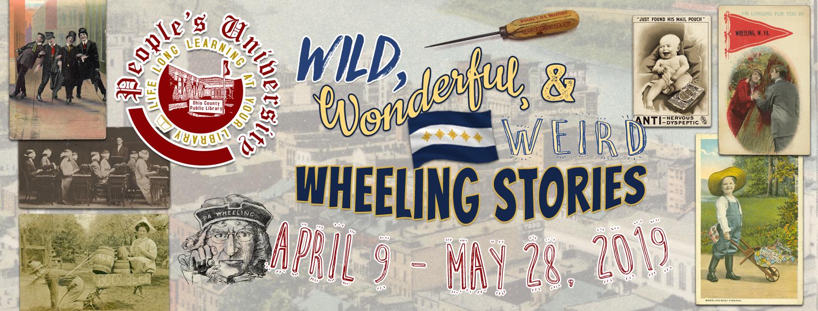 People's University: Wild, Wonderful, and Weird Wheeeling Stories