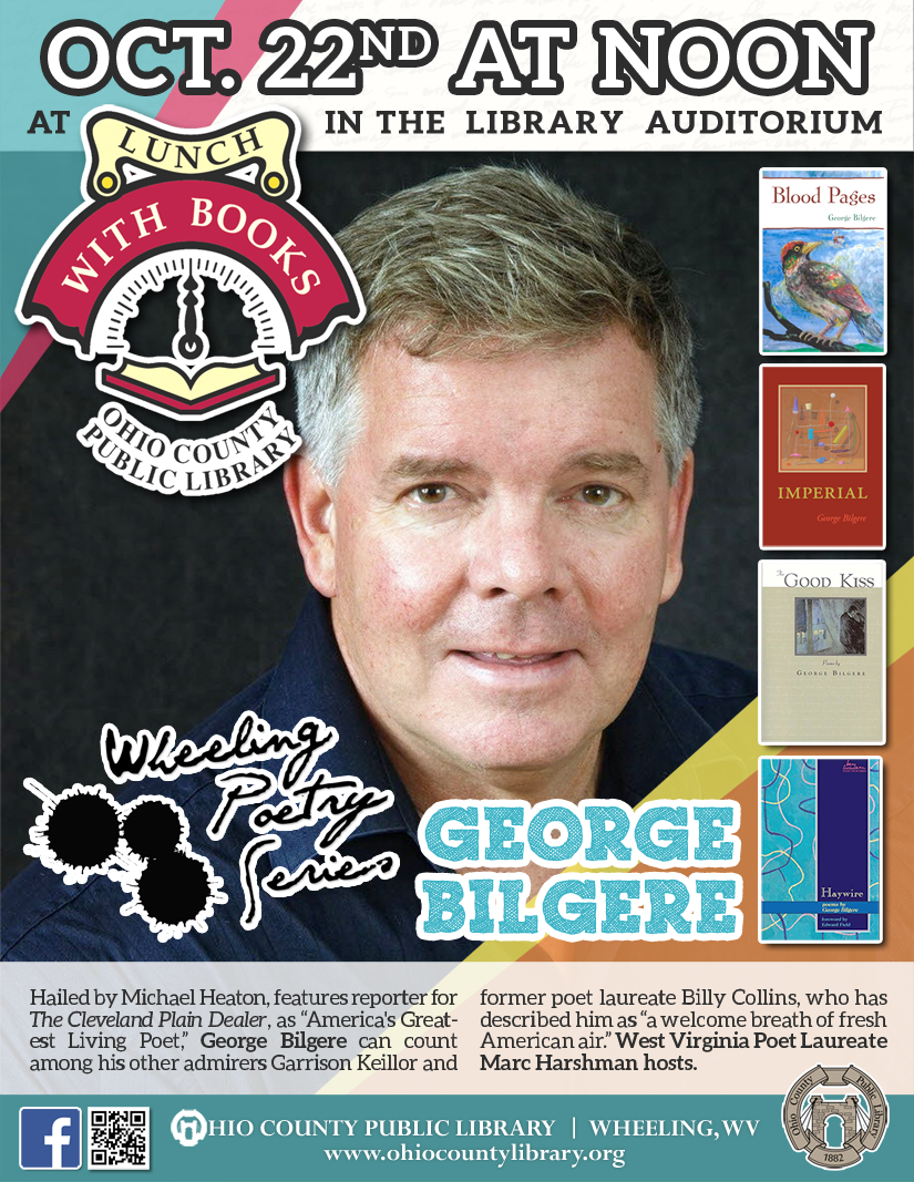 Lunch With Books: October 22 at noon - Wheeling Poetry Series - George Bilgere