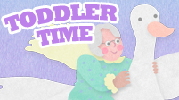 Toddler Time featuring Mother Goose on the Loose